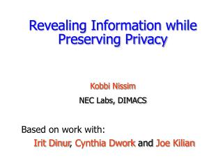 Revealing Information while Preserving Privacy