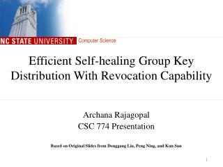 Efficient Self-healing Group Key Distribution With Revocation Capability