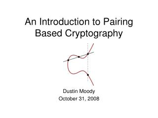 An Introduction to Pairing Based Cryptography