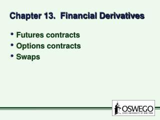 Chapter 13.  Financial Derivatives