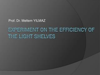 experiment  on  the efficiency  of  the light shelves