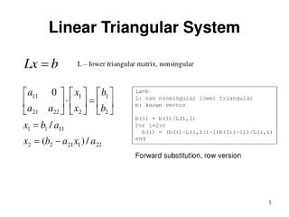 Linear Triangular System