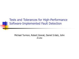 Tests and Tolerances for High-Performance Software-Implemented Fault Detection