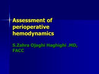 Assessment of perioperative hemodynamics