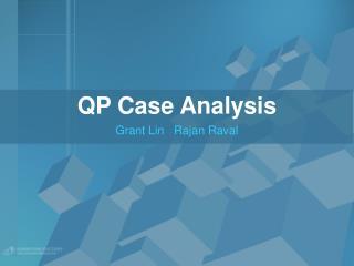 QP Case Analysis