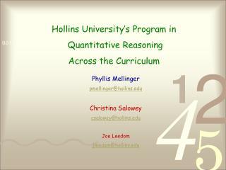 Hollins University's Program in  Quantitative Reasoning  Across the Curriculum