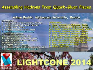 Assembling Hadrons From Quark-Gluon Pieces