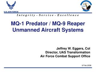 MQ-1 Predator / MQ-9 Reaper Unmanned Aircraft Systems