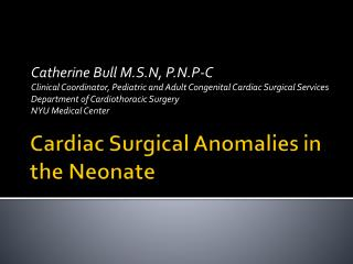 Cardiac Surgical Anomalies in the Neonate