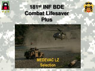 181 st  INF BDE Combat Lifesaver Plus
