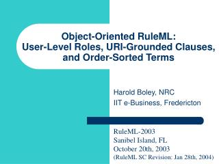 Object-Oriented RuleML: User-Level Roles, URI-Grounded Clauses, and Order-Sorted Terms