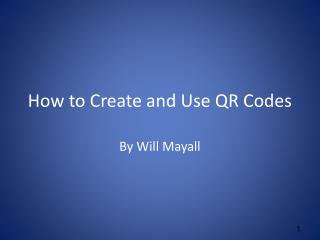 How to Create and Use QR Codes