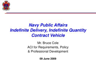 Navy Public Affairs Indefinite Delivery, Indefinite Quantity Contract Vehicle