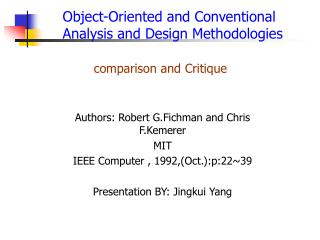 Authors: Robert G.Fichman and Chris F.Kemerer MIT IEEE Computer , 1992,(Oct.):p:22~39