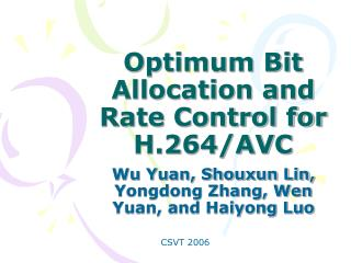 Optimum Bit Allocation and Rate Control for H.264/AVC