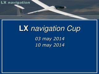 LX navigation Cup