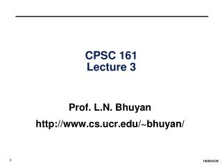CPSC 161 Lecture 3