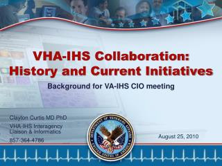 VHA-IHS Collaboration: History and Current Initiatives