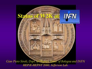 Status of W2K at INFN