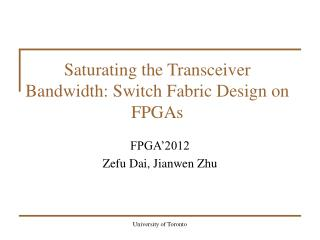 Saturating the Transceiver Bandwidth: Switch Fabric Design on FPGAs
