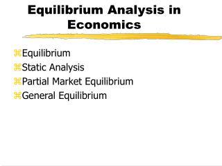 Equilibrium Analysis in Economics