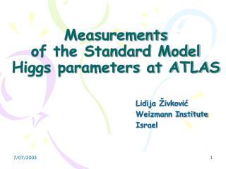 Measurements  of the Standard Model Higgs parameters at ATLAS