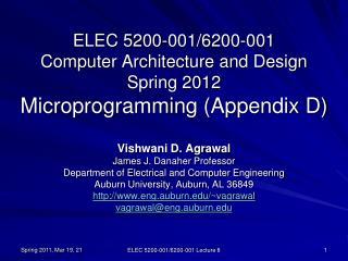 ELEC 5200-001/6200-001 Computer Architecture and Design Spring 2012 Microprogramming (Appendix D)