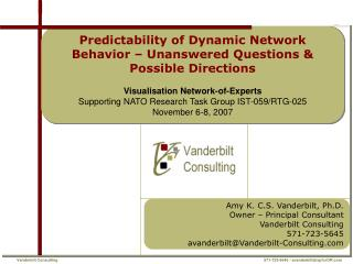 Amy K. C.S. Vanderbilt, Ph.D. Owner – Principal Consultant Vanderbilt Consulting  571-723-5645