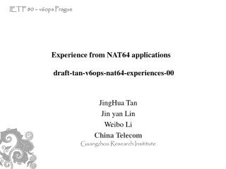 JingHua Tan Jin yan Lin Weibo Li China Telecom Guangzhou Research Insititute