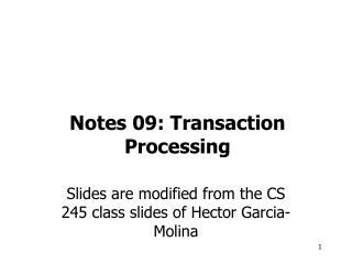 Notes 09: Transaction Processing