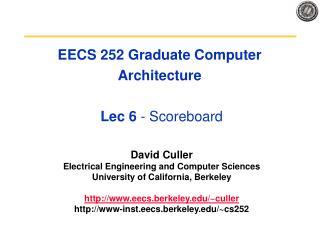 EECS 252 Graduate Computer Architecture  Lec 6  - Scoreboard