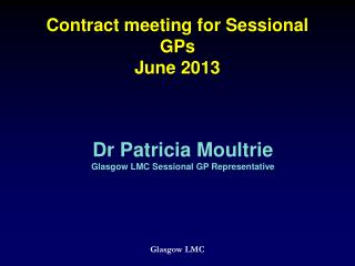 Contract meeting for Sessional GPs June 2013