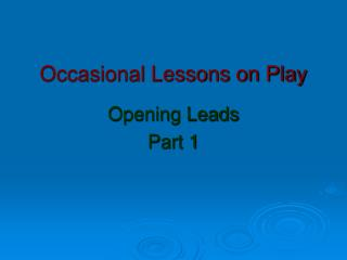 Occasional Lessons on Play