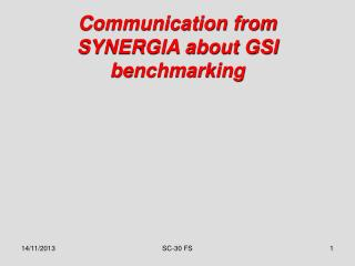 Communication from SYNERGIA about GSI benchmarking