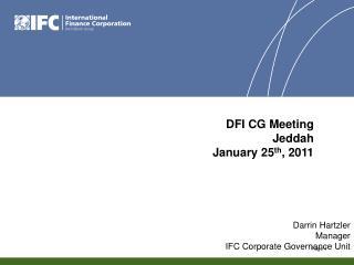 Darrin Hartzler Manager IFC Corporate Governance Unit