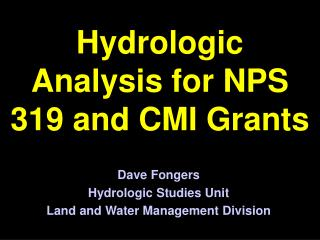 Hydrologic Analysis for NPS 319 and CMI Grants