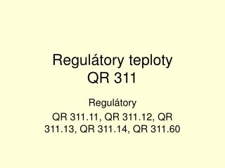 Regulátory teploty  QR 311