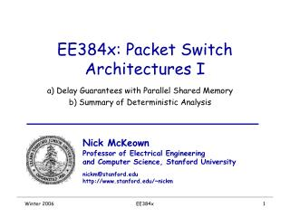 EE384x: Packet Switch Architectures I
