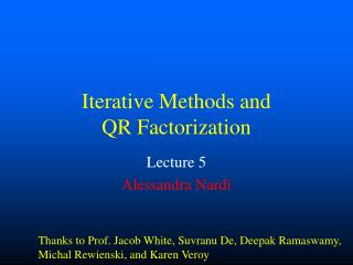 Iterative Methods and  QR Factorization