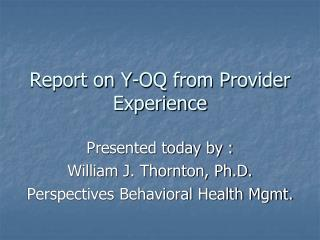 Report on Y-OQ from Provider Experience