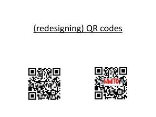 (redesigning) QR codes