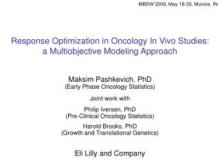 Response Optimization in Oncology In Vivo Studies: a Multiobjective Modeling Approach
