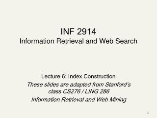 INF 2914 Information Retrieval and Web Search