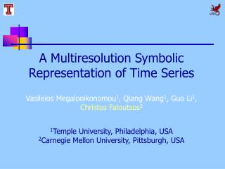 A Multiresolution Symbolic Representation of Time Series