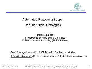 presented at the 4 th  Workshop on Principles and Practice  of Semantic Web Reasoning (PPSWR 2006)