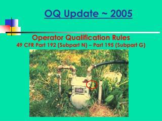 OQ Update ~ 2005