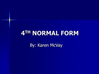 4TH NORMAL FORM