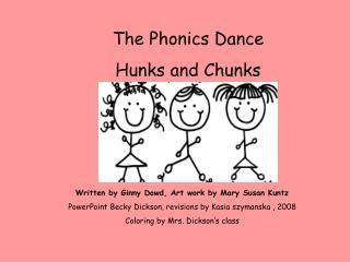 The Phonics Dance Hunks and Chunks