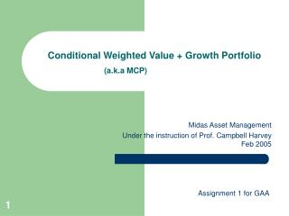 Conditional Weighted Value + Growth Portfolio  (a.k.a MCP)