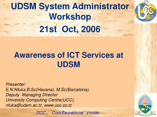 UDSM System Administrator Workshop  21st  Oct, 2006